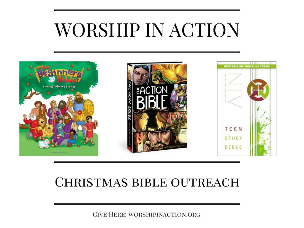 Christmas Bible Outreach - Worship in Action